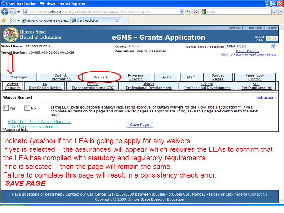 Indicate (yes/no) if the LEA is going to apply for any waivers. If yes is selected – the assurances will appear which requires the LEAs to confirm tha