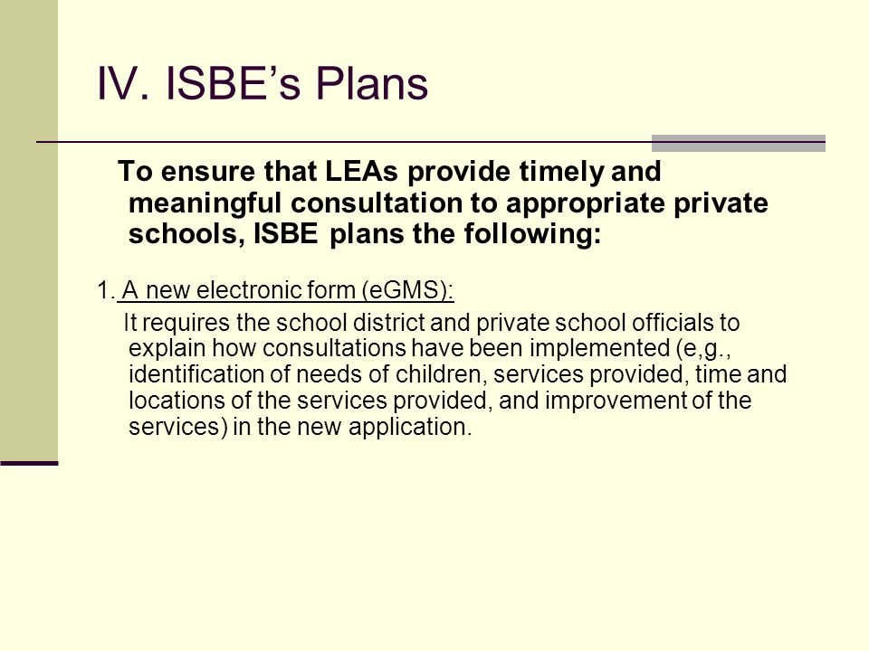 III. Title III reports from ED ISBE ensures that LEAs comply with ESEA requirements regarding participation of LEP students and teachers in private sc