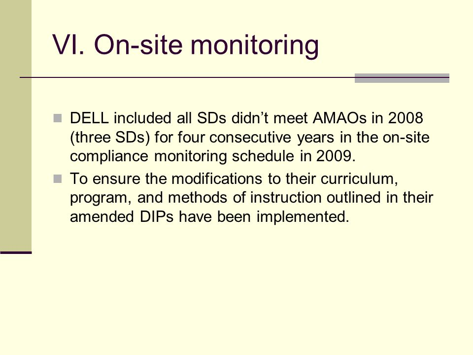 V. Providing technical assistance to SDs with AMAOs for 2-4 years Ladder Data Workshops for 2009-2010. Separate workshops for SDs with 2-3 years of AM