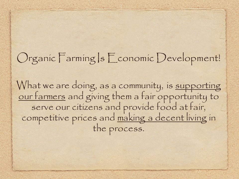 Organic Farming Is Economic Development.