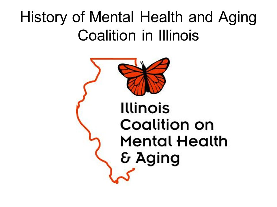 History of Mental Health and Aging Coalition in Illinois
