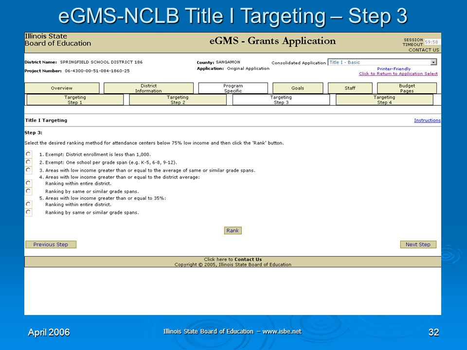 Illinois State Board of Education – www.isbe.net April 200632 eGMS-NCLB Title I Targeting – Step 3