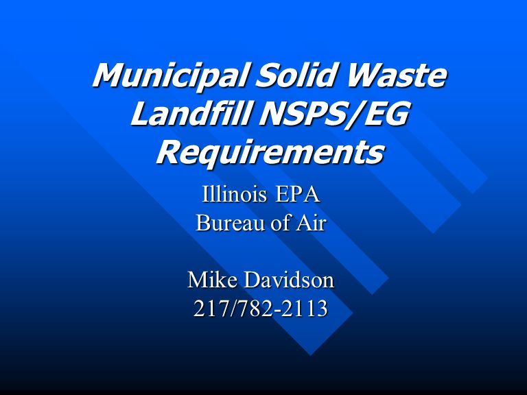Title V Requirement June 10, 1996 for MSW landfills that commenced construction, modification, or reconstruction on or after May 30, 1991 but before March 12, 1996; June 10, 1996 for MSW landfills that commenced construction, modification, or reconstruction on or after May 30, 1991 but before March 12, 1996; Ninety days after the date of commenced construction, modification, or reconstruction for MSW landfills that commence construction, modification, or reconstruction on or after March 12, 1996.
