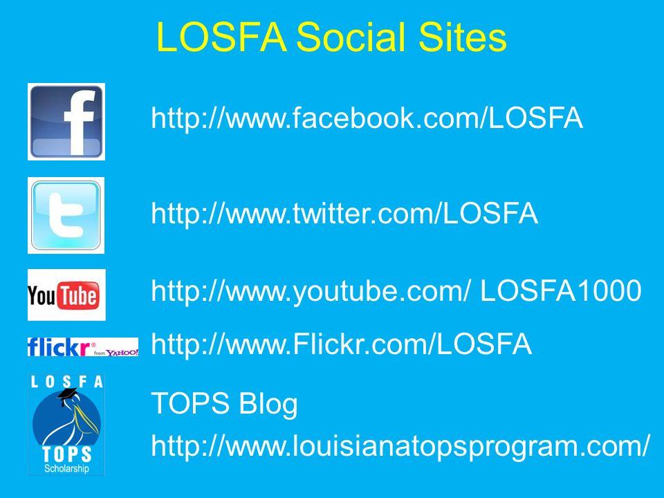 http://www.facebook.com/LOSFA http://www.twitter.com/LOSFA http://www.youtube.com/ LOSFA1000 http://www.Flickr.com/LOSFA TOPS Blog http://www.louisian