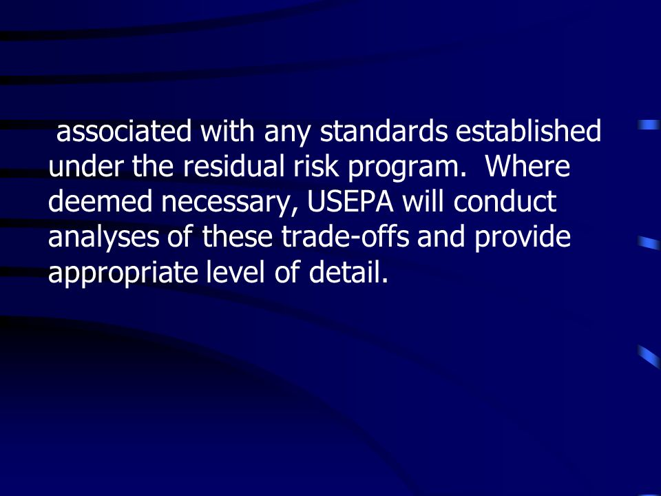 associated with any standards established under the residual risk program.
