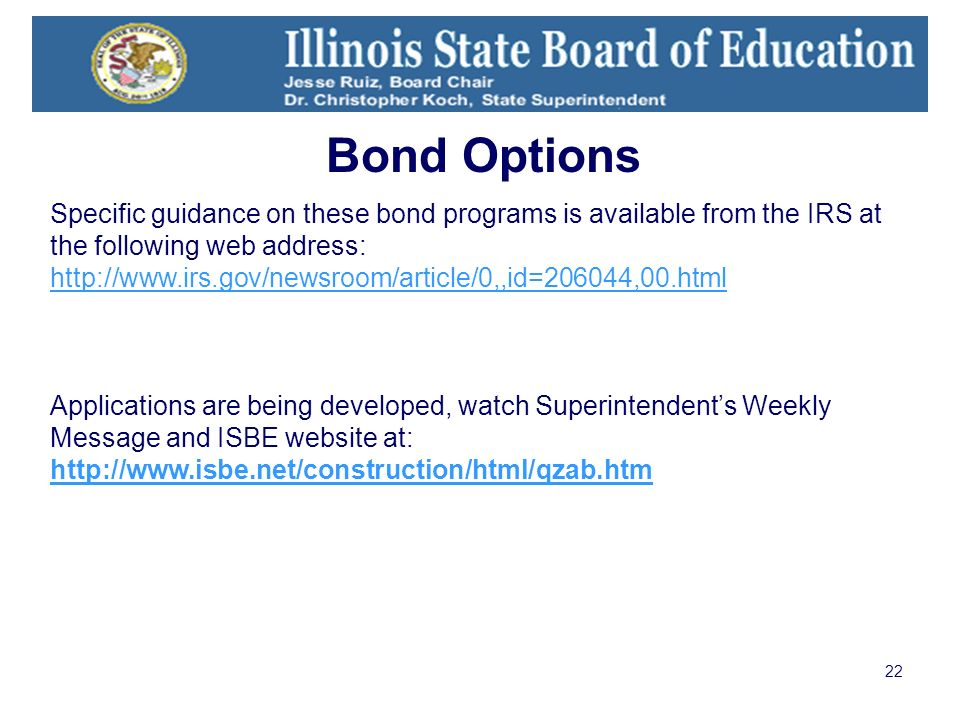 22 Specific guidance on these bond programs is available from the IRS at the following web address: http://www.irs.gov/newsroom/article/0,,id=206044,0