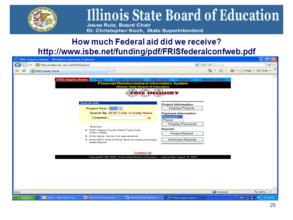 29 How much Federal aid did we receive http://www.isbe.net/funding/pdf/FRISfederalconfweb.pdf