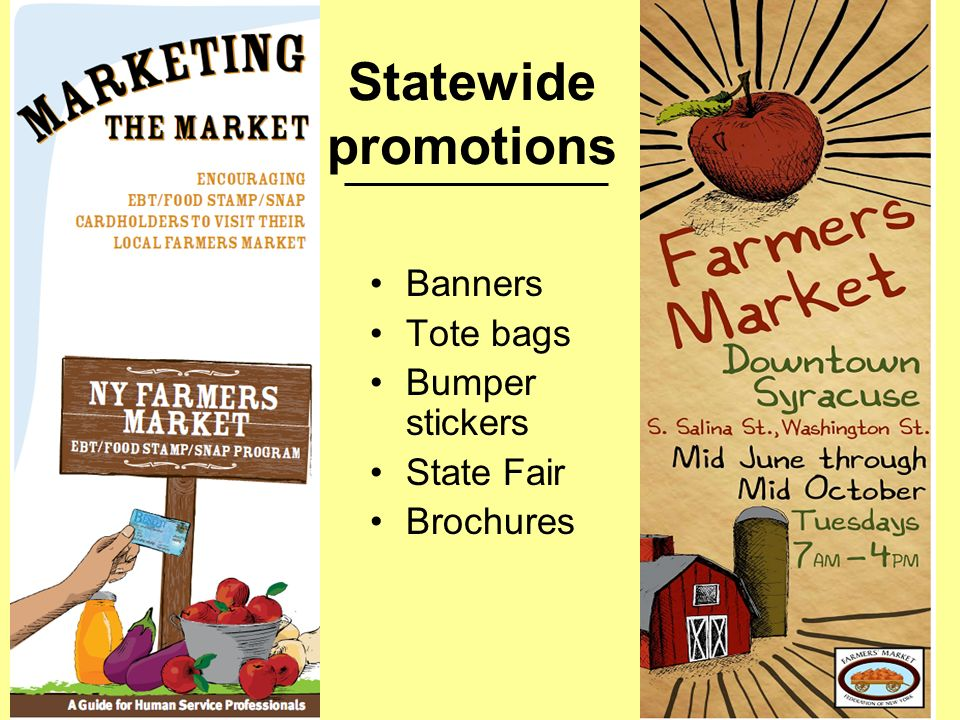 Statewide promotions Banners Tote bags Bumper stickers State Fair Brochures