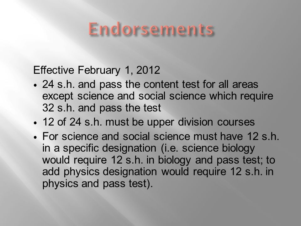 Effective February 1, 2012 24 s.h.