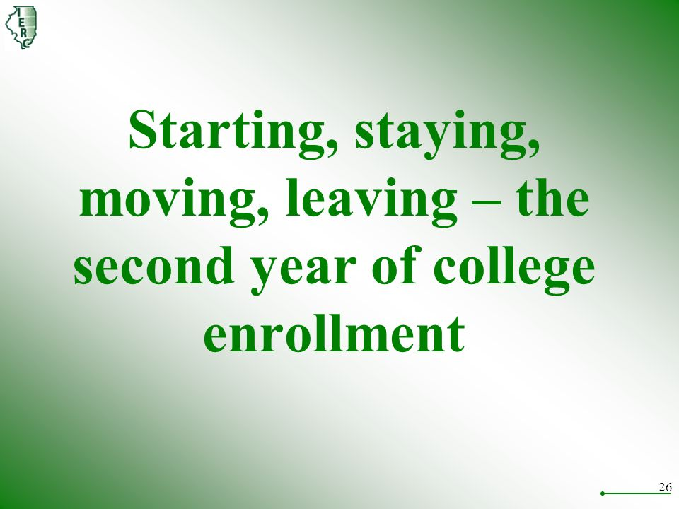 26 Starting, staying, moving, leaving – the second year of college enrollment