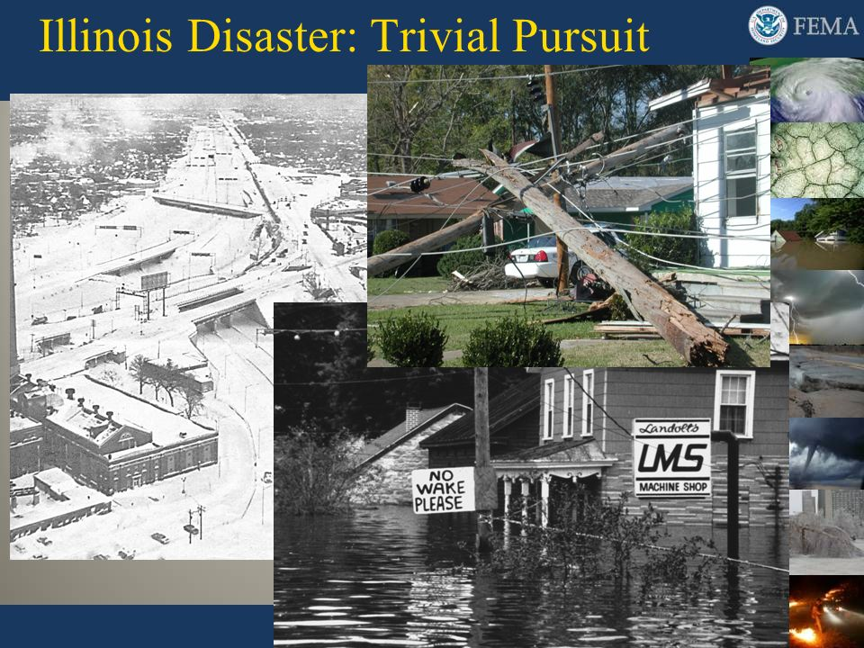 Illinois Disaster: Trivial Pursuit