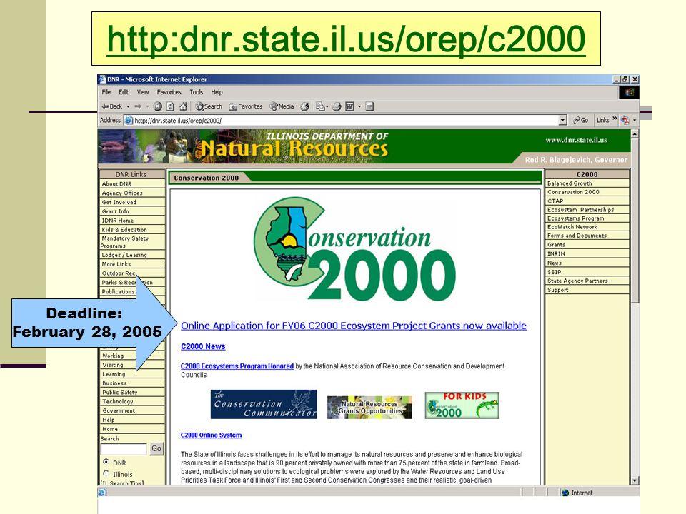http:dnr.state.il.us/orep/c2000 Deadline: February 28, 2005
