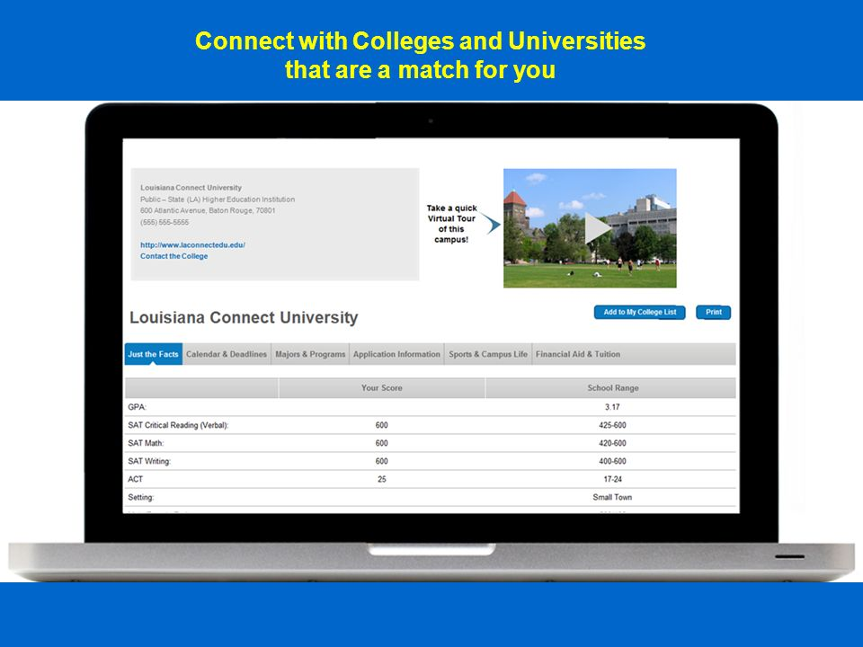 Connect with Colleges and Universities that are a match for you