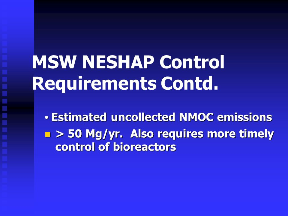 MSW NESHAP Control Requirements Contd.