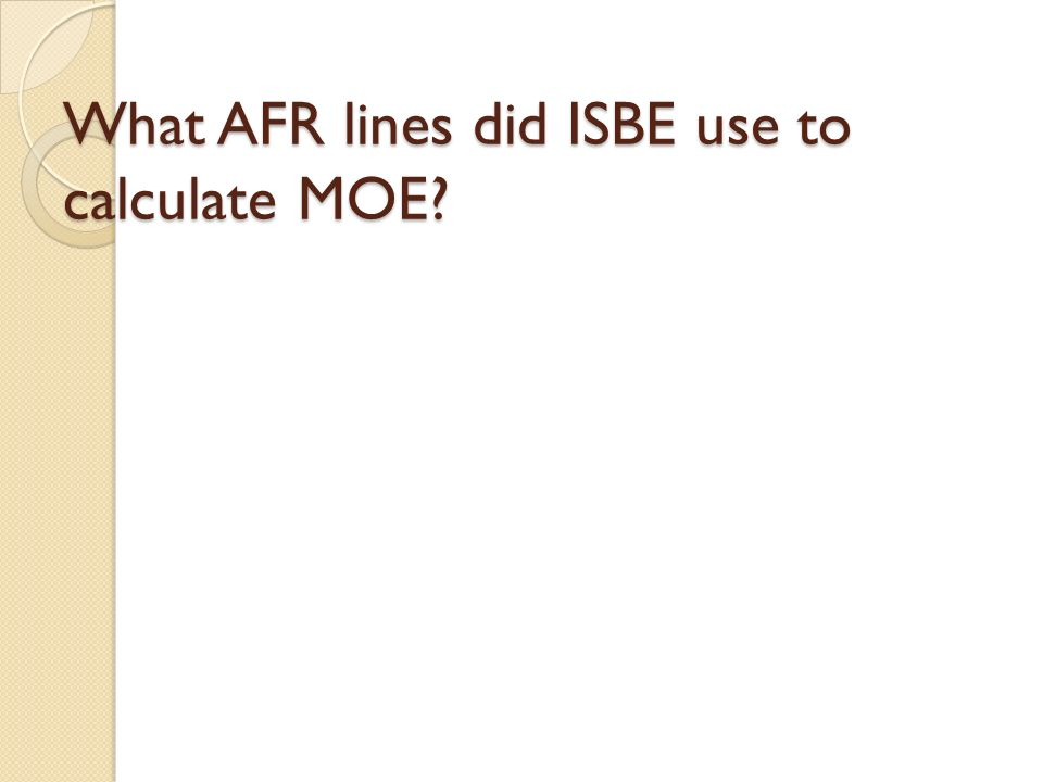 What AFR lines did ISBE use to calculate MOE
