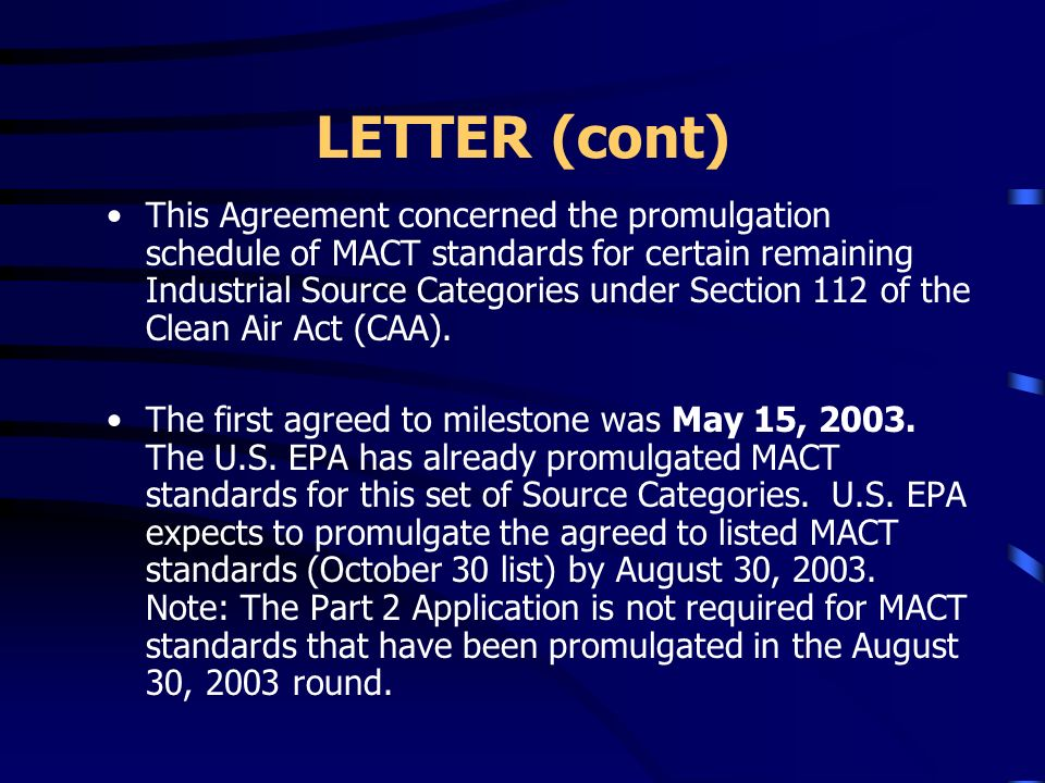LETTER TO TITLE V SOURCES Section 112j: MACT Source Category Promulgation for August 30, 2003 Court Ordered Deadline Dear Environmental Coordinator: O