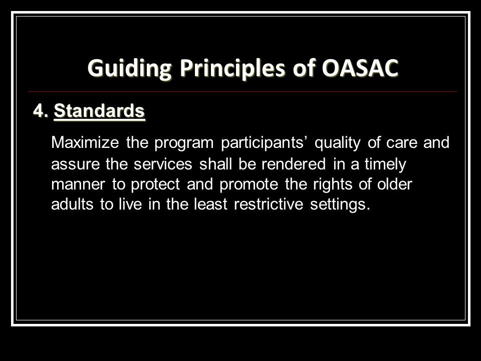 Guiding Principles of OASAC 4.