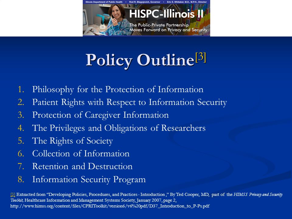 Policy Outline [3] 1. 1.Philosophy for the Protection of Information 2.