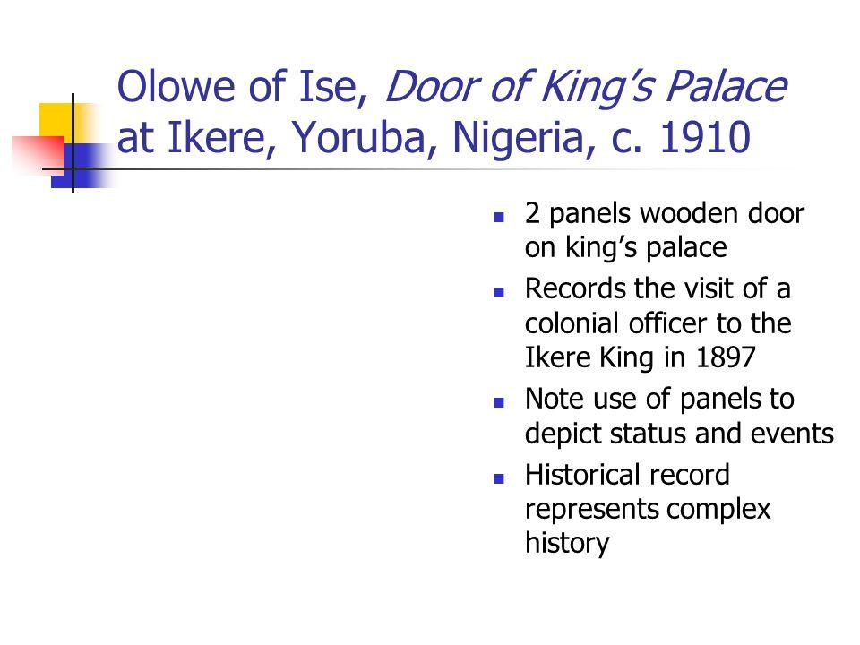 Olowe of Ise, Door of Kings Palace at Ikere, Yoruba, Nigeria, c.