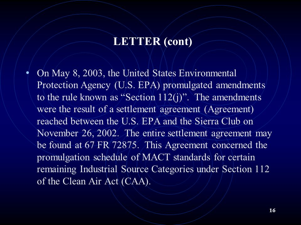 15 LETTER TO TITLE V SOURCES DATE Section 112j: MACT Source Category Promulgation for August 30, 2003 Court Ordered Deadline Dear Environmental Coordinator: