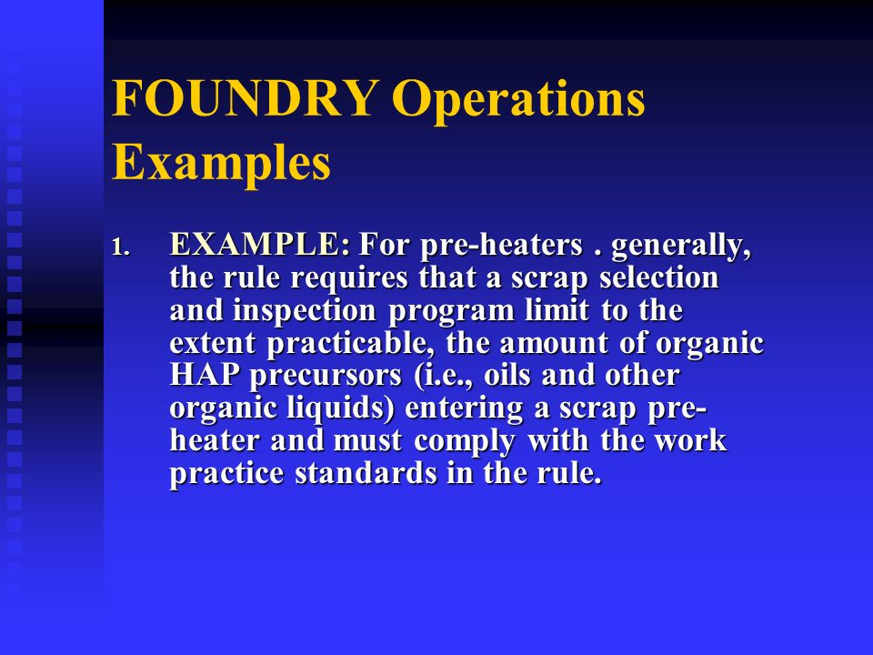 FOUNDRY Operations Examples 1.EXAMPLE: For pre-heaters.