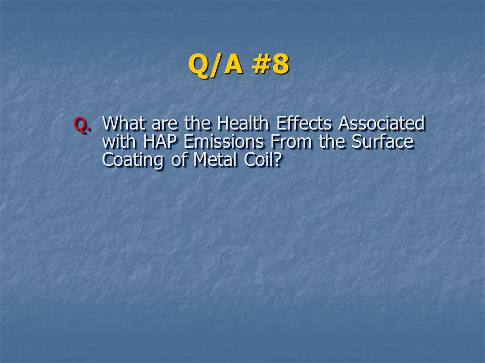 Q/A #8 Q.