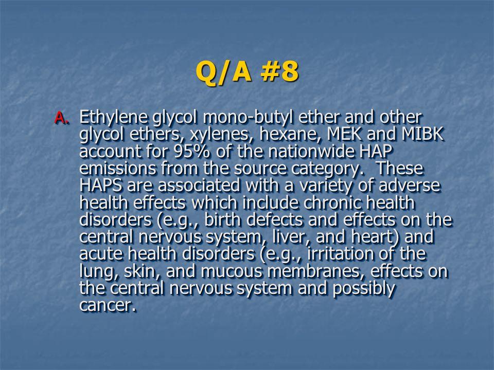 Q/A #8 A.