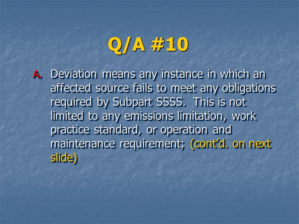 Q/A #10 A.