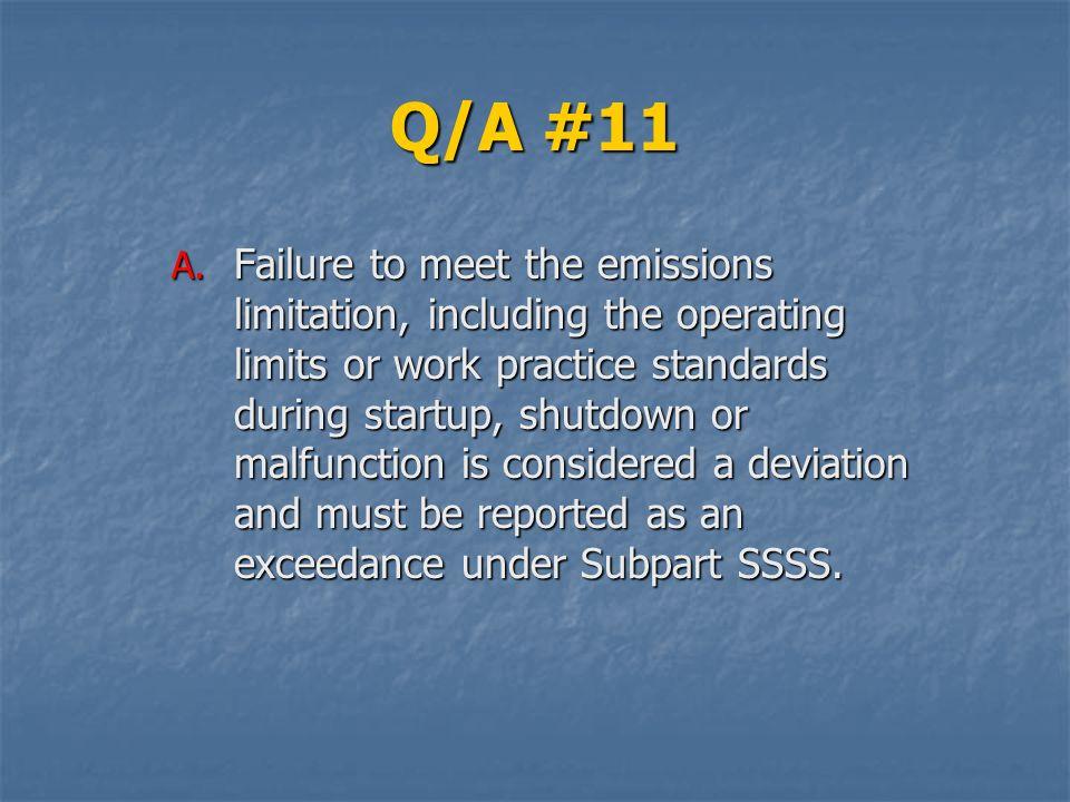 Q/A #11 A.