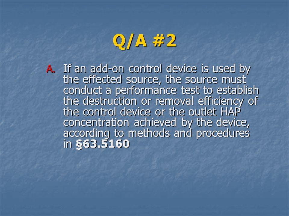 Q/A #2 A.