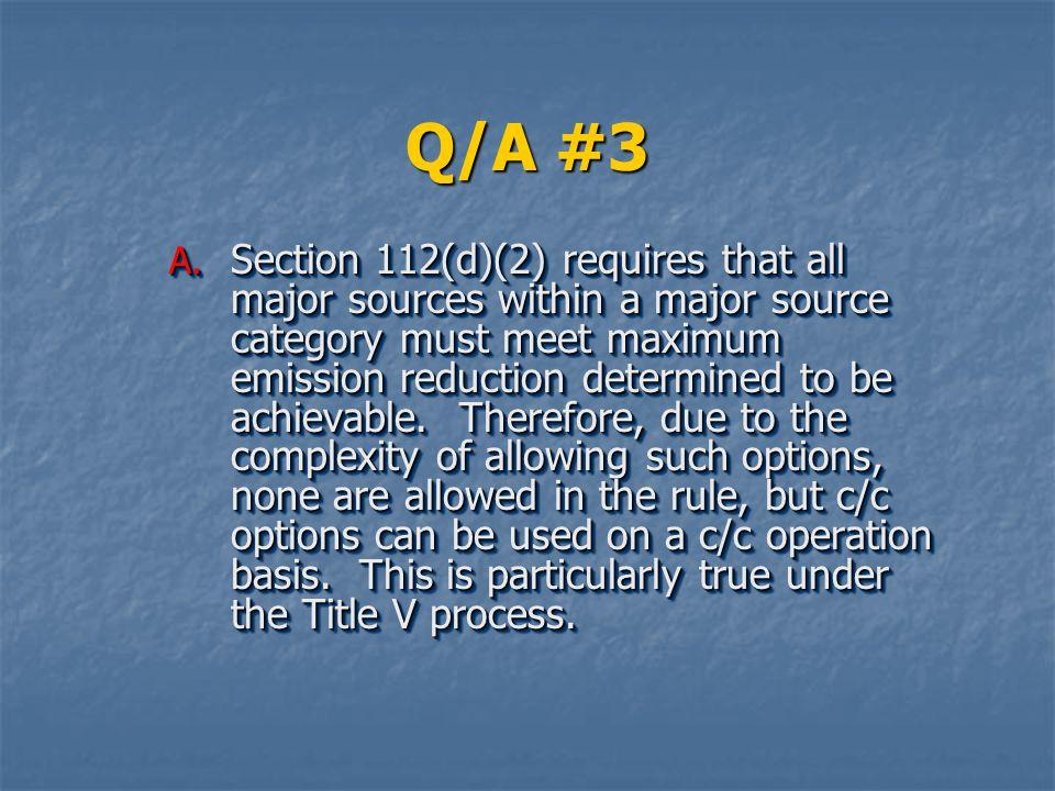 Q/A #3 A.