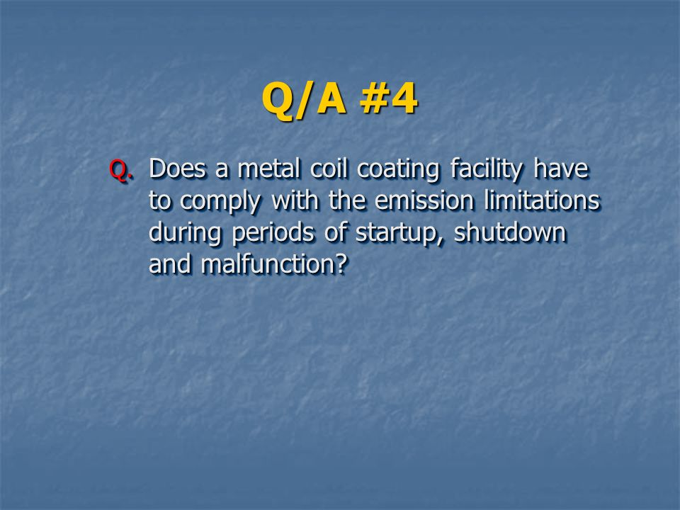 Q/A #4 Q.