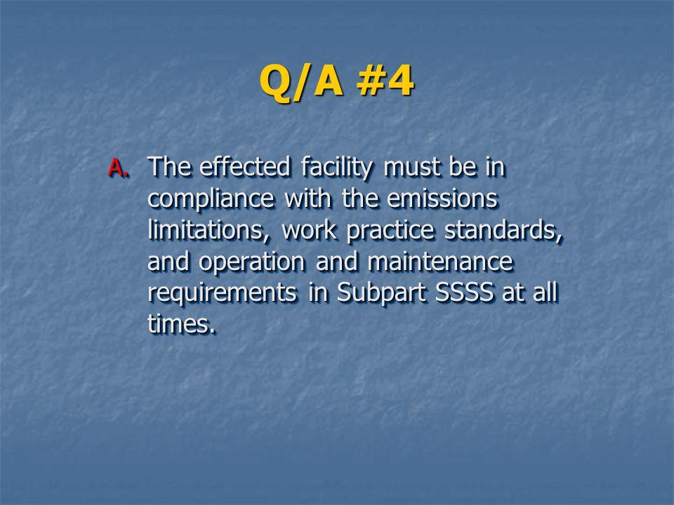 Q/A #4 A.