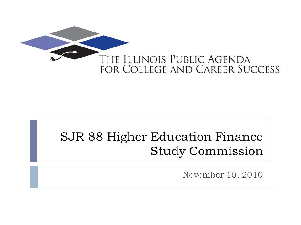 SJR 88 Higher Education Finance Study Commission November 10, 2010