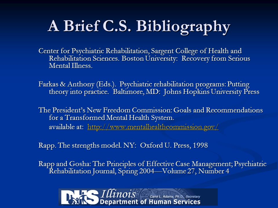 A Brief C.S. Bibliography Center for Psychiatric Rehabilitation, Sargent College of Health and Rehabilitation Sciences. Boston University: Recovery fr