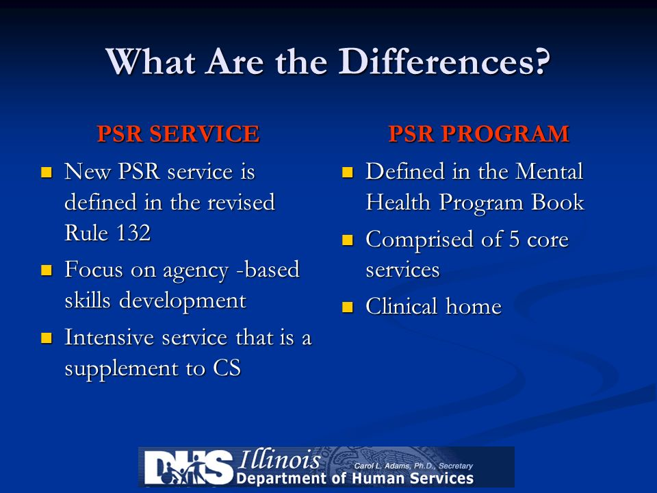 What Are the Differences? PSR SERVICE New PSR service is defined in the revised Rule 132 New PSR service is defined in the revised Rule 132 Focus on a