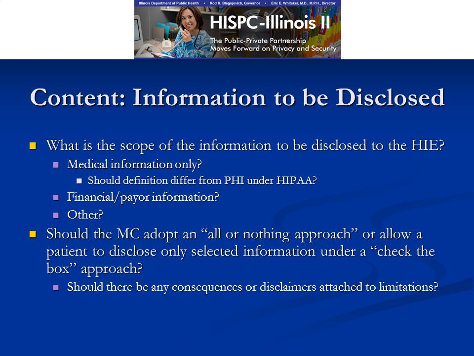 Content: Information to be Disclosed What is the scope of the information to be disclosed to the HIE.