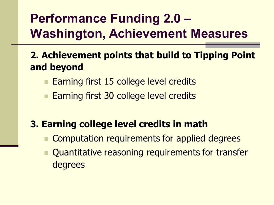 Performance Funding 2.0 – Washington, Achievement Measures 2.