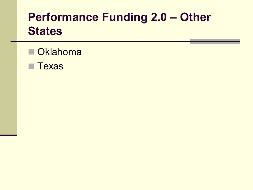 Performance Funding 2.0 – Other States Oklahoma Texas