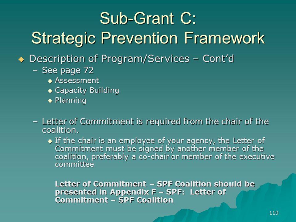 110 Sub-Grant C: Strategic Prevention Framework Description of Program/Services – Contd Description of Program/Services – Contd –See page 72 Assessmen