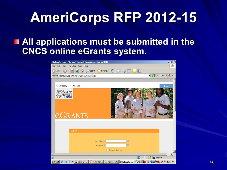 35 AmeriCorps RFP 2012-15 All applications must be submitted in the CNCS online eGrants system.