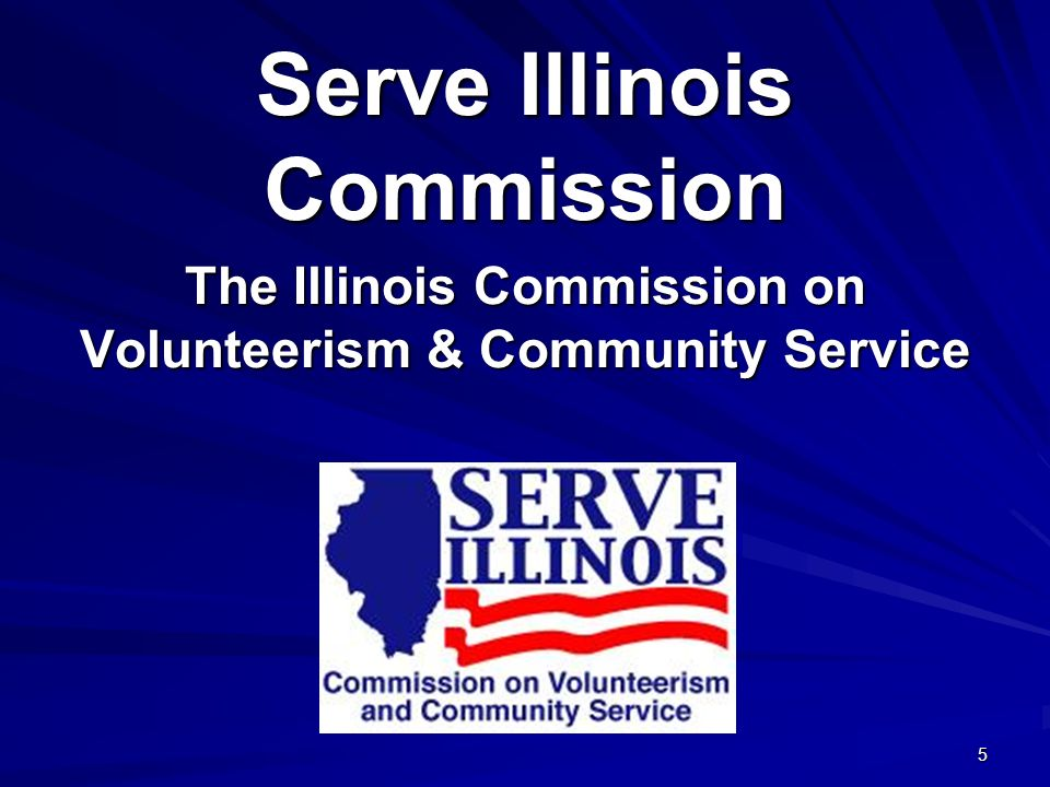 5 Serve Illinois Commission The Illinois Commission on Volunteerism & Community Service