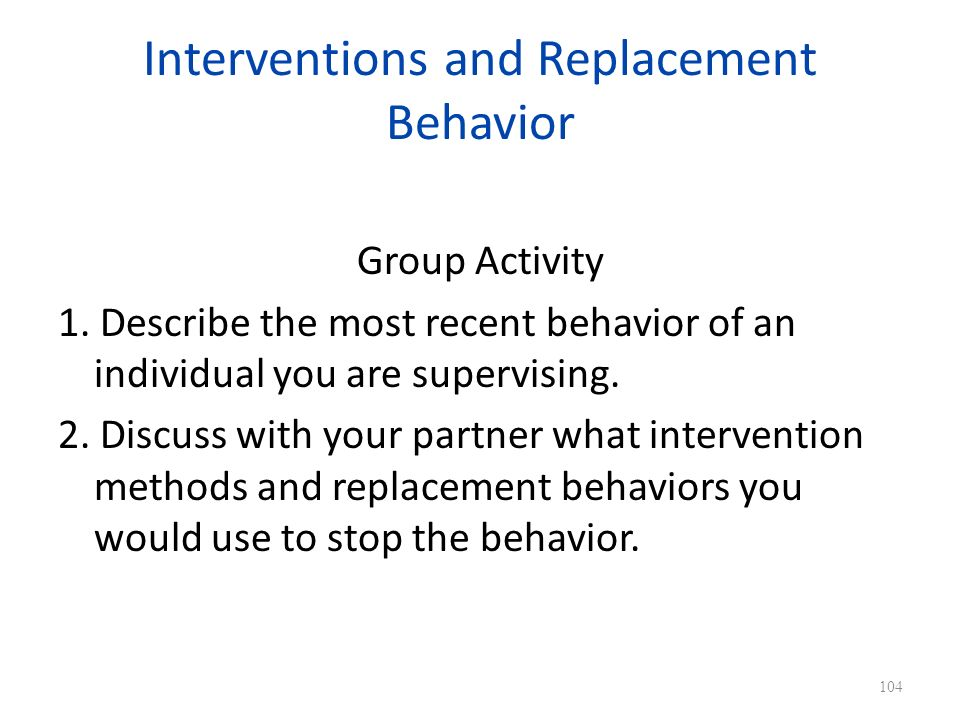 Interventions and Replacement Behavior Group Activity 1.