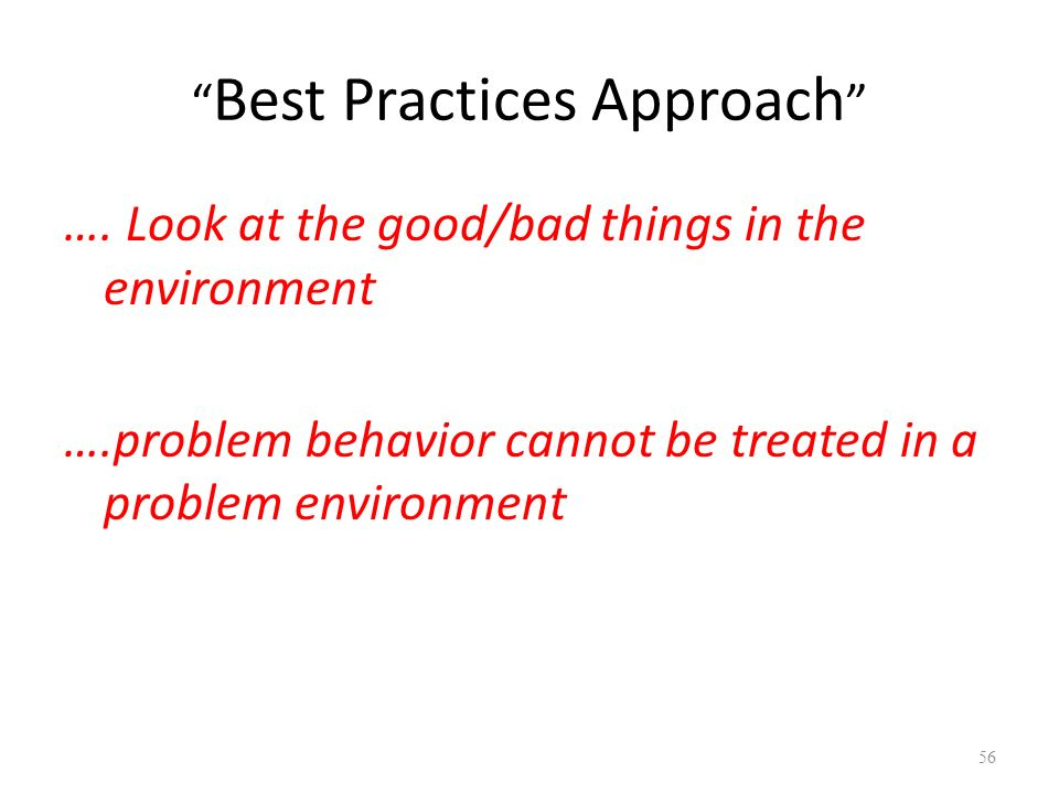 Best Practices Approach ….