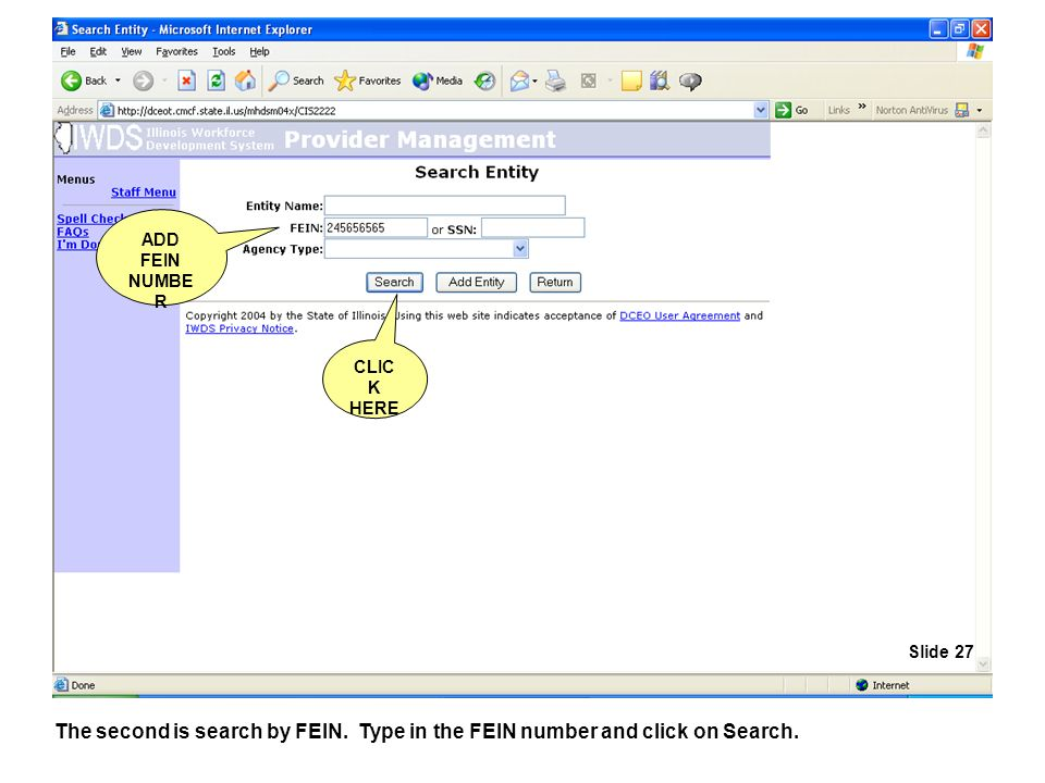 The second is search by FEIN. Type in the FEIN number and click on Search.