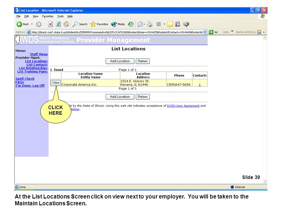 At the List Locations Screen click on view next to your employer.