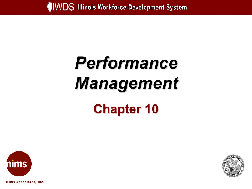 Performance Management 10-2 Objectives How to View Goals View State Goals View Your LWA Goals Search Goals (including other LWAs) How to Search and Review Outcomes Search Preliminary Outcomes Year to Date Managers Report Search Final Annual Outcomes