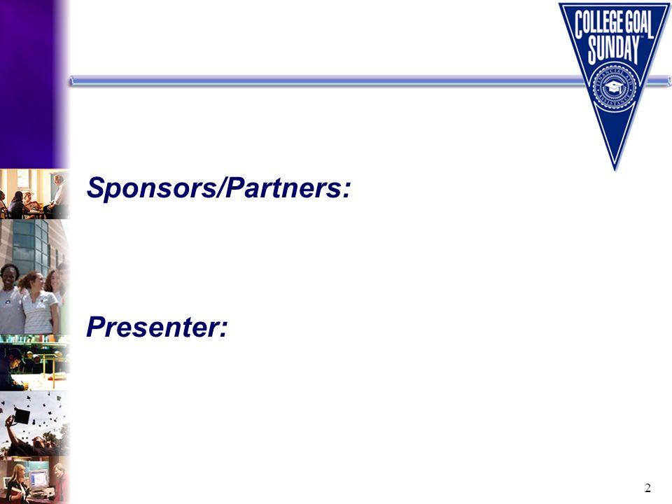 2 Sponsors/Partners: Presenter: