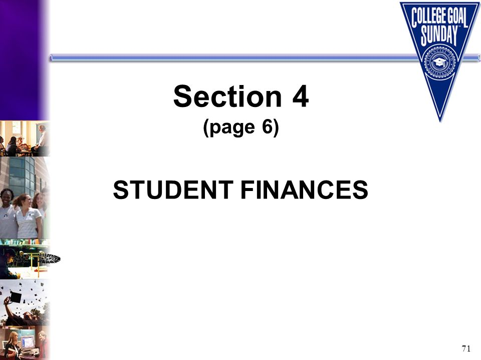 71 Section 4 (page 6) STUDENT FINANCES