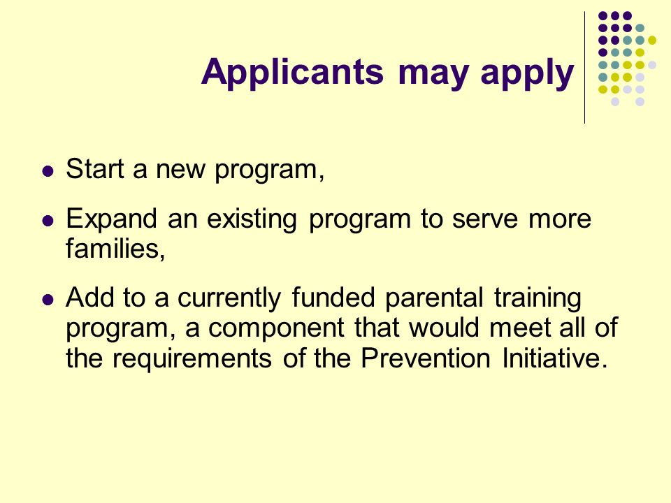 Competitive Grant Awards Will vary depending on the program model and the intensity of services Grant period: July 1, 2008-June 30, 2009 Joint applications accepted Designated administrative agent Authorized official signature Participate in only one application for PI